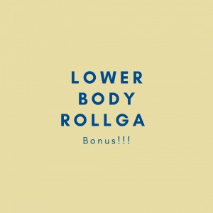 Bonus! Lower Body Rollga 01/16